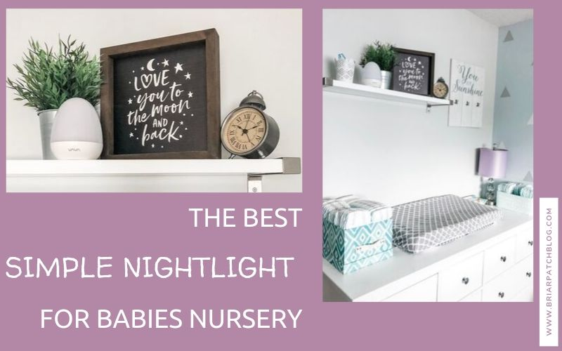 The BEST simple nightlight for babies nursery