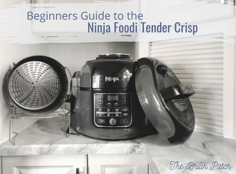 Ninja Foodi Tender Crisp: The Beginners Guide