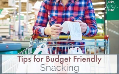 Budget Friendly Snacking