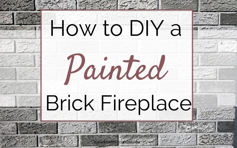 How to DIY a painted Brick Fireplace