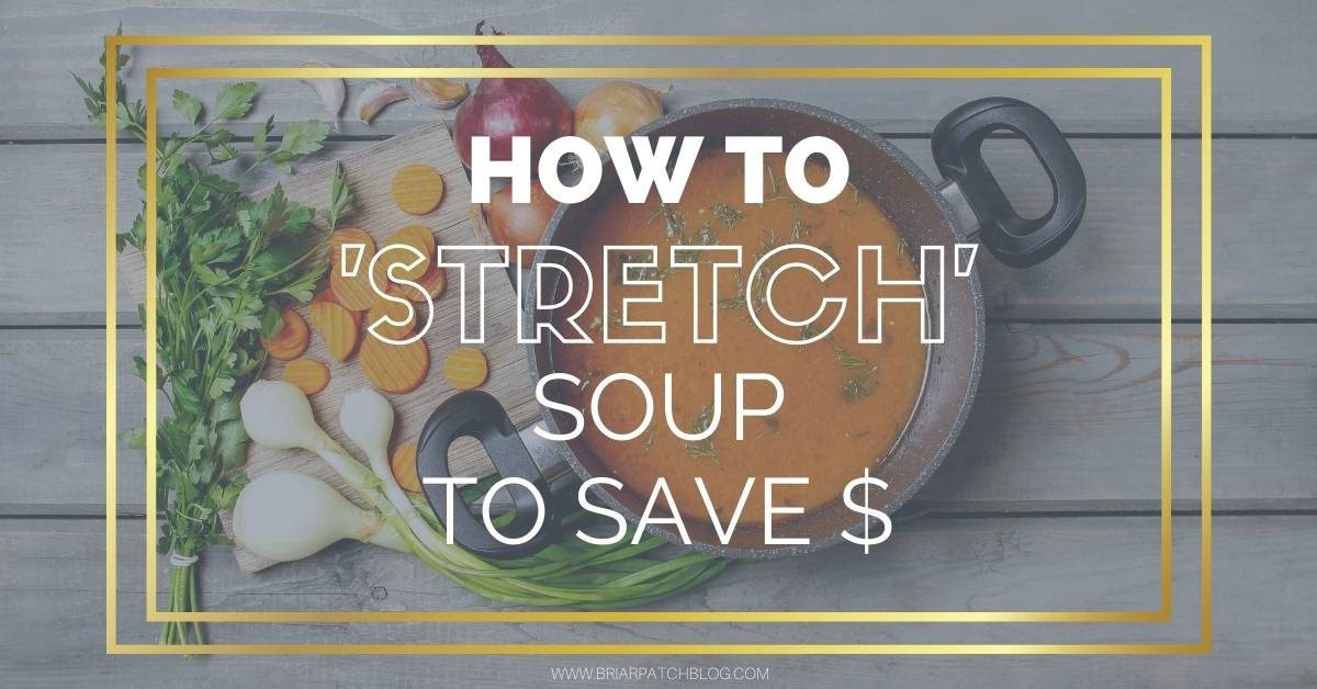 Tips to help you 'stretch' your store bought soups to save you money.