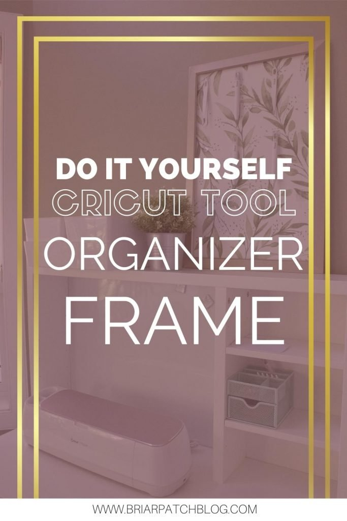 Looking for a cute way to organize and display your Cricut Tools? This simple, cheap tutorial will help you make a beautiful Cricut Tools Organizing Frame for your craft room using easy to find materials.
