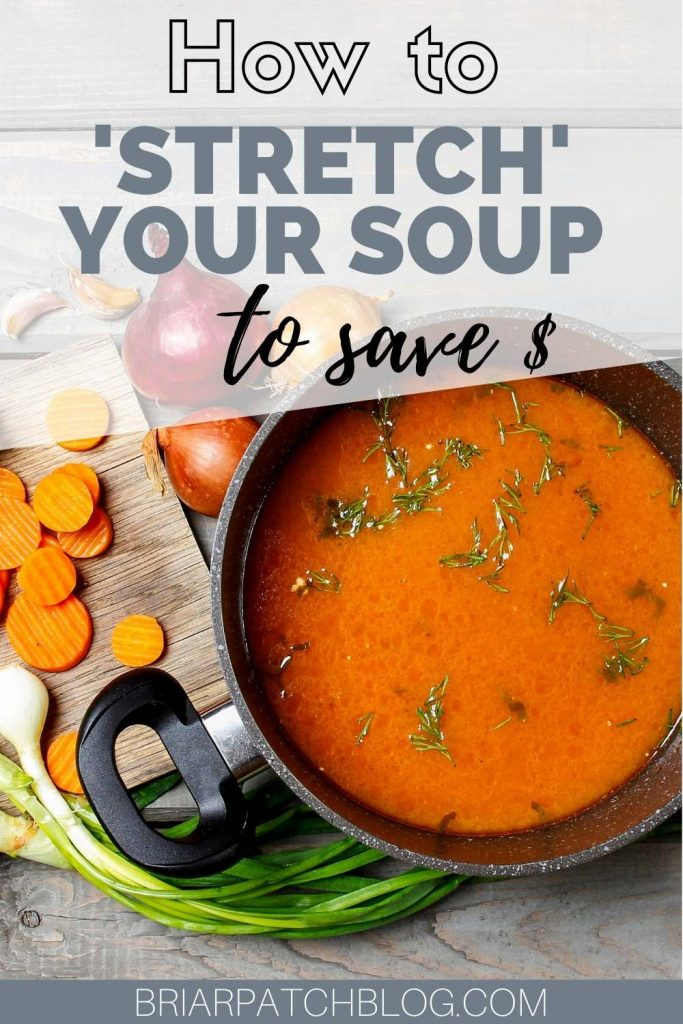 Practical tips to help you get more bang for your buck, by 'stretching' store bought soups to feed more people without spending more money.