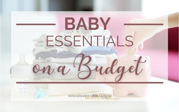 New Baby Essentials on a Budget