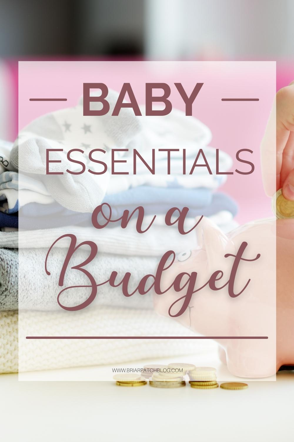 how to get baby essentials on a budget